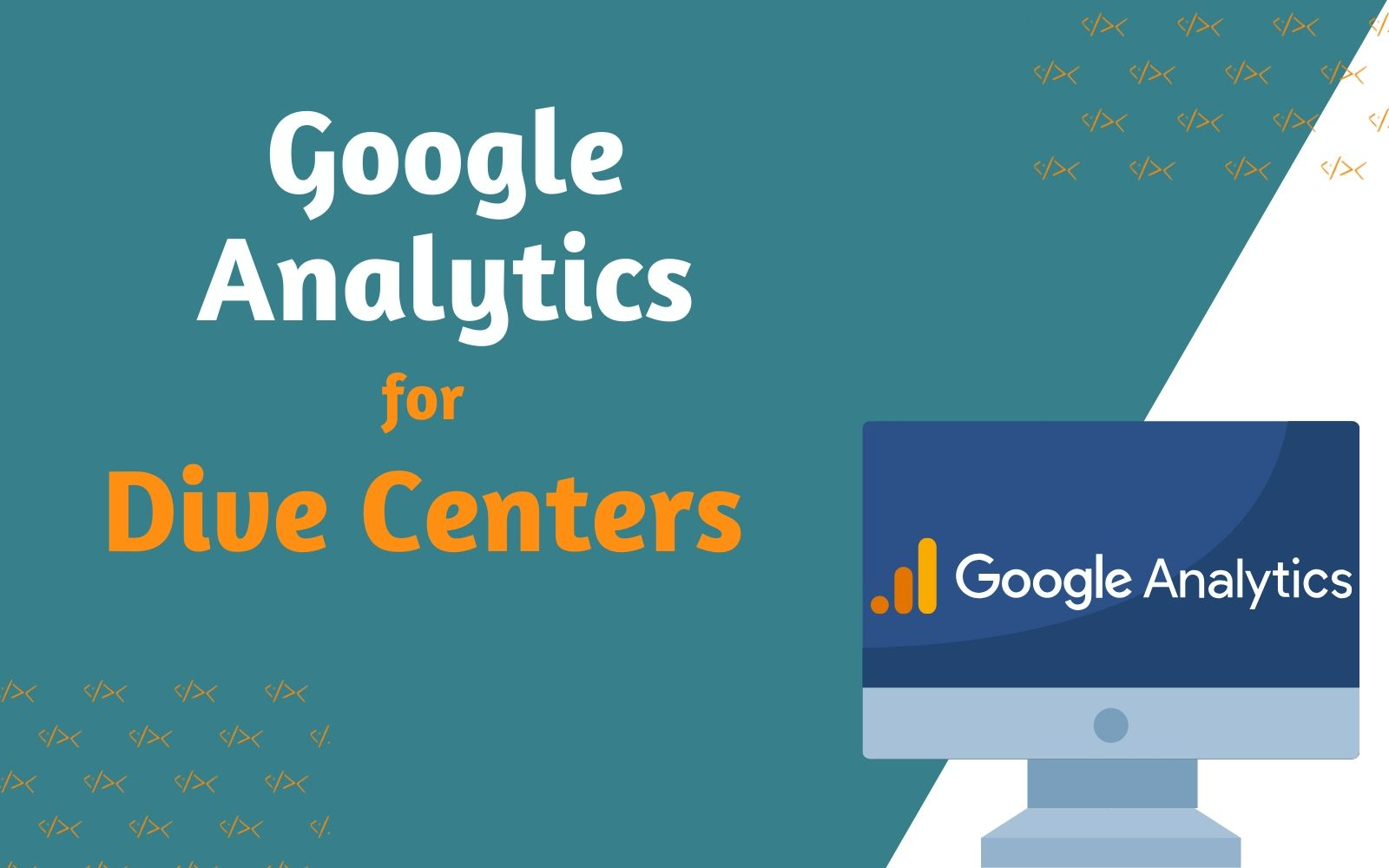Google Analytics for Dive Centers